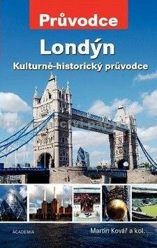 Martin Kovář: Londýn - Kulturně-historický průvodce cena od 318 Kč