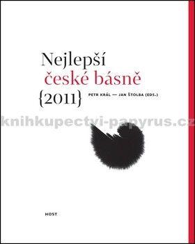Petr Král, Jan Štolba: Nejlepší české básně 2011 cena od 154 Kč