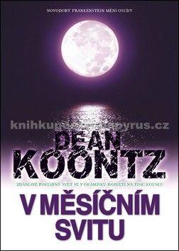 Dean Koontz: V měsíčním svitu - Dean Koontz cena od 0 Kč