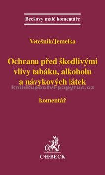 Luboš Jemelka: Ochrana před škodlivými vlivy tabáku, alkoholu a návykových látek cena od 586 Kč