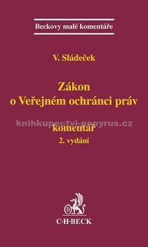 Vladimír Sládeček: Zákon o veřejném ochránci práv. Komentář 2. vydání cena od 484 Kč