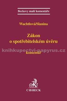 Jan Slanina: Zákon o spotřebitelském úvěru cena od 252 Kč