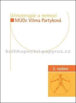 Vilma Partyková: Urinoterapie a nemoci cena od 159 Kč