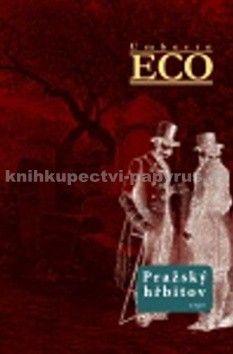 Umberto Eco: Pražský hřbitov cena od 273 Kč