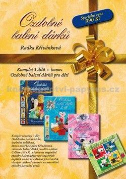 Radka Křivánková: Ozdobné balení dárků - komplet 1-3 díl cena od 631 Kč