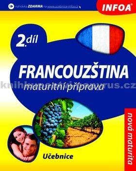 Francouzština 2 maturitní příprava - učebnice cena od 194 Kč