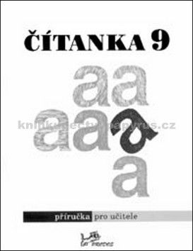 Dagmar Dorovská, Vlasta Řeřichová: Čítanka 9 Příručka pro učitele cena od 48 Kč