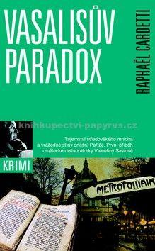 Raphaël Cardetti, Magdalena Sládková: Vasalisův paradox cena od 61 Kč