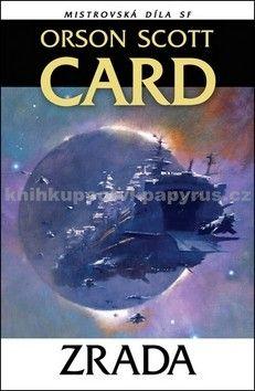 Orson Scott Card: Zrada - Mistrovská díla SF cena od 169 Kč