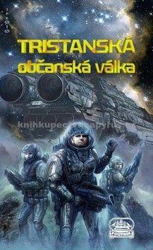 Jan Kotouč: Tristanská občanská válka - část druhá cena od 163 Kč