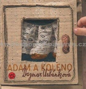 Dagmar Urbánková: Adam a koleno cena od 98 Kč