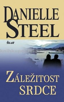 Danielle Steel: Záležitost srdce cena od 183 Kč