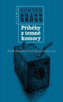 Günter Grass: Příběhy z temné komory cena od 159 Kč