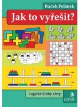 Radek Pelánek: Jak to vyřešit? cena od 169 Kč