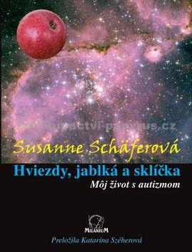 Susanne Schäfer: Hviezdy, jablká a sklíčka cena od 190 Kč