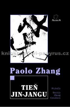 Paolo Zhang: Tieň jin-jangu cena od 82 Kč