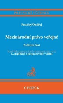 Miroslav Potočný: Mezinárodní právo veřejné cena od 706 Kč