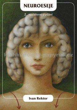 Ivan Rektor: Neuroeseje cena od 134 Kč