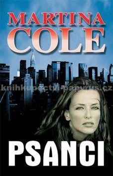 Martina Cole: Psanci cena od 99 Kč