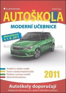 Pavel Faus: Autoškola -  Moderní učebnice (2011) cena od 79 Kč