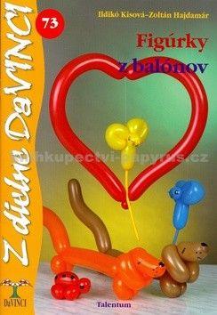 Ildikó Kisová, Zoltán Hajdamár: Figúrky z balónov cena od 67 Kč