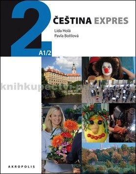 Lída Holá, Pavla Bořilová: Čeština expres  (A1/2) anglická + CD cena od 280 Kč