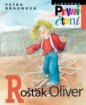Petra Braunová: Rošťák Oliver cena od 124 Kč