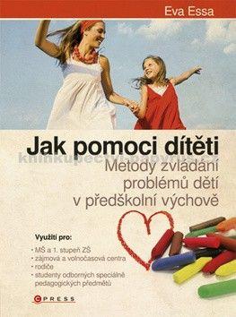 Eva Essa: Jak pomoci dítěti.... cena od 271 Kč