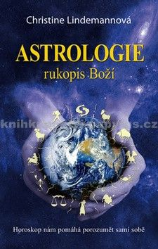 Christine Lindemann: Astrologie - Rukopis Boží cena od 79 Kč