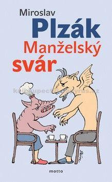 Miroslav Plzák: Manželský svár cena od 67 Kč