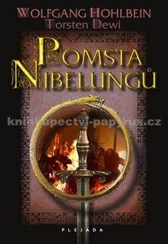 Torsten Dewi, Hohlbein Wolfgan: Pomsta Nibelungů cena od 89 Kč