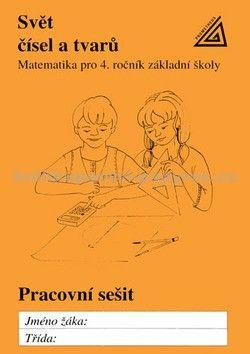 Hošpesová A., Divíšek J., Kuřina F.: Matematika pro 4. roč. ZŠ PS Svět čísel a tvarů cena od 75 Kč