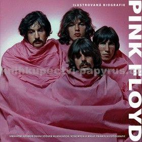 Pink Floyd ilustrovaná biografie cena od 165 Kč