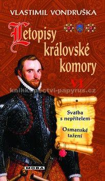 Vlastimil Vondruška: Letopisy královské komory VI. cena od 199 Kč