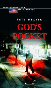XXL obrazek Pete Dexter: God´s Pocket
