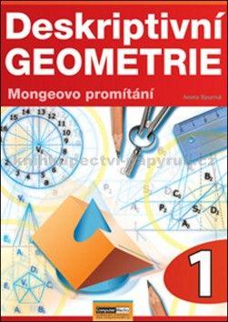 Ivona Spurná: Deskriptivní geometrie 1.- Mongeovo promítání cena od 146 Kč