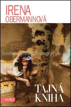 Irena Obermannová: Tajná kniha cena od 169 Kč
