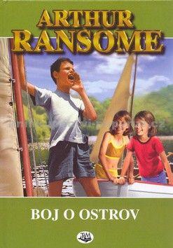 Arthur Ransome: Boj o ostrov - 2. vydání cena od 0 Kč