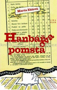 Marta Ehlová: Hanbářova pomsta cena od 190 Kč