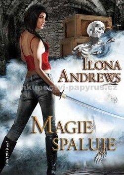 Ilona Andrews: Kate Daniels 2 - Magie spaluje cena od 83 Kč