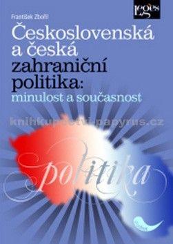 František Zbořil: Československá a česká zahraniční politika cena od 359 Kč