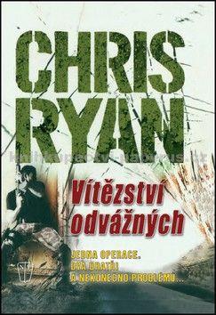 Chris Ryan: Vítězství odvážných cena od 224 Kč