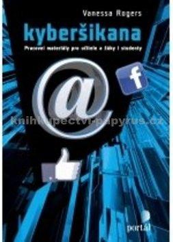 Vanessa Rogers: Kyberšikana cena od 107 Kč