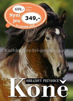 Svojtka Koně obrazový průvodce cena od 349 Kč
