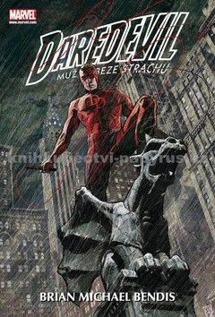 Brian Michael Bendis, Alex Maleev: Daredevil: Muž beze strachu 2 cena od 604 Kč