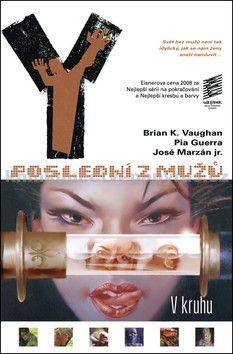 Brian K. Vaughan, Pia Guerra: Y: Poslední z mužů 5: V kruhu cena od 338 Kč