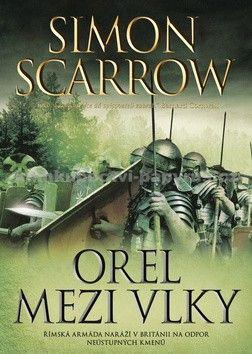 Simon Scarrow: Orel mezi vlky cena od 162 Kč