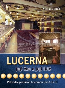 Václav Junek: Lucerna cena od 203 Kč