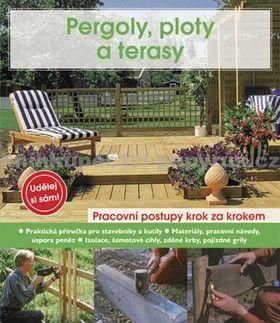 Helga Voit, Anton Hinkofer: Pergoly, ploty a terasy cena od 67 Kč
