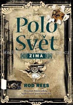 Rod Rees: PoloSvět: Zima - 1. díl cena od 323 Kč